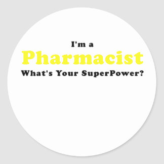 Im a Pharmacist Whats Your Superpower Classic Round Sticker