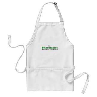 Im a Pharmacist Whats Your Superpower Standard Apron