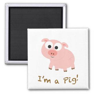 I'm a Pig! Square Magnet