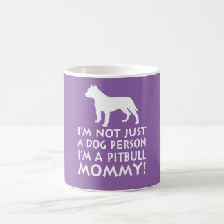 I'm a Pitbull Mommy! Coffee Mug