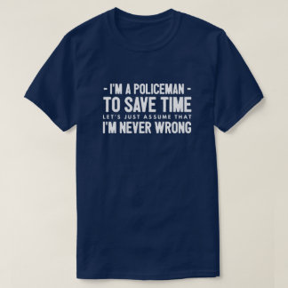 I'm a Policeman T-Shirt