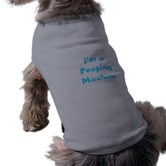 I'm a Pooping Machine Pet Shirt