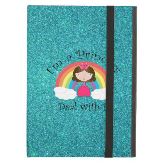 I'm a princess deal with it turquoise glitter iPad air case