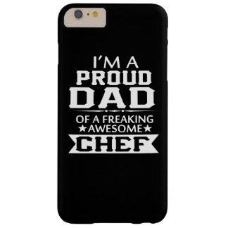 I'M A PROUD CHEF's DAD Barely There iPhone 6 Plus Case