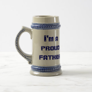 I'm A Proud Father Beer Stein