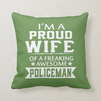 I'M A PROUD POLICEMAN'S WIFE CUSHION