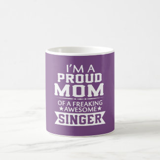 I'M A PROUD SINGER'S MOM COFFEE MUG