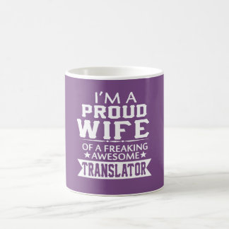 I'M A PROUD TRANSLATOR'S WIFE COFFEE MUG