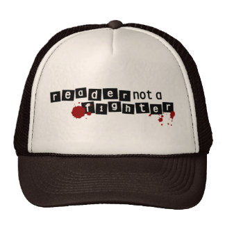 I'm A Reader, Not A Fighter Hat
