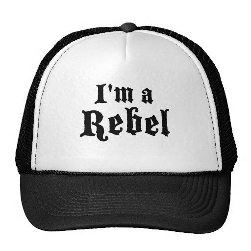 I'm a rebel hat