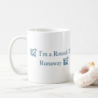 """I'm a Round-Trip Runaway"" Classic mug"