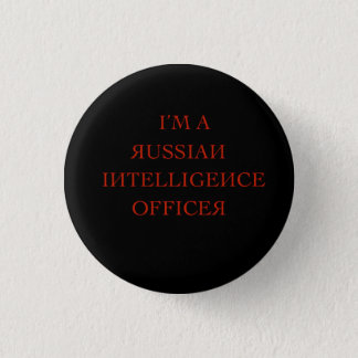 I'm a russian intelligence officer 3 cm round badge