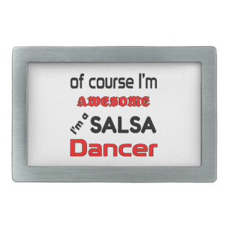 I'm a Salsa Dancer Belt Buckle