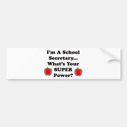 I'm a School Secretary Bumper Stickers