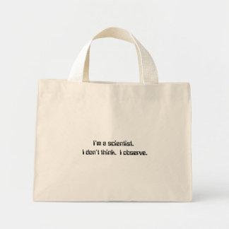 I'm a scientist. bag