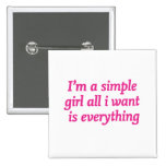 I'm a simple girl badges
