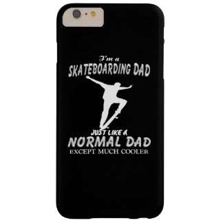 I'm a Skateboarding Dad Barely There iPhone 6 Plus Case