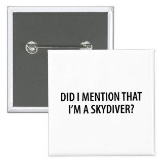 I'm A Skydiver 15 Cm Square Badge