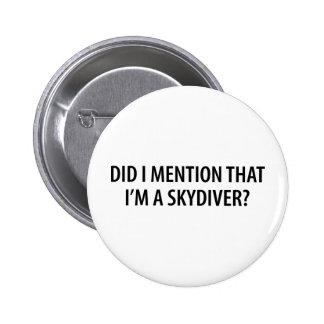 I'm A Skydiver 6 Cm Round Badge