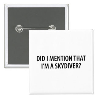 I'm A Skydiver Buttons