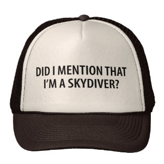I'm A Skydiver Cap