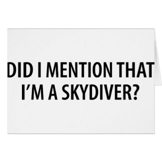 I'm A Skydiver Card