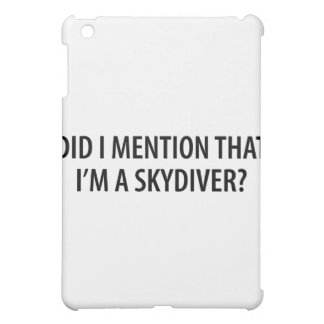 I'm A Skydiver Cover For The iPad Mini
