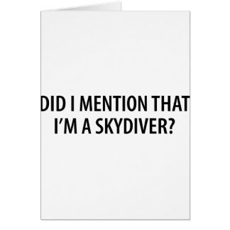 I'm A Skydiver Greeting Cards