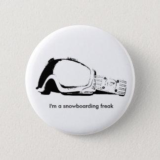 I'm a snowboarding freak 6 cm round badge