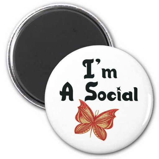 I'm A Social Butterfly Refrigerator Magnets