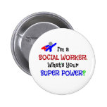 I'm a Social Worker. What's Your Super Power?