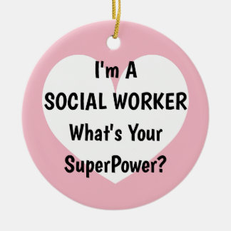 I'm a social worker what's your superpower xmas ceramic ornament