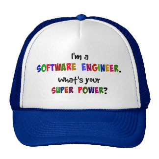 I'm a Software Engineer. What's Your Super Power? Cap