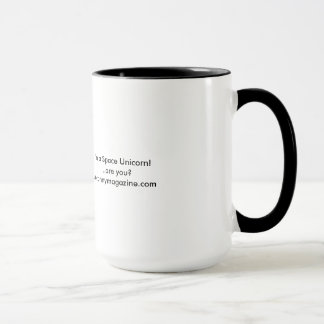 I'm a Space Unicorn mug
