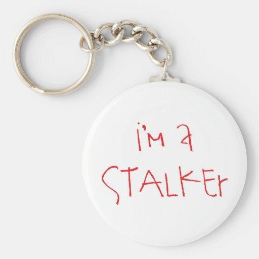 i'm a stalker! keychain