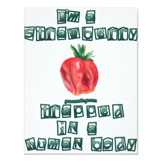 "I'm a Strawberry ... 4.25"" X 5.5"" Invitation Card"