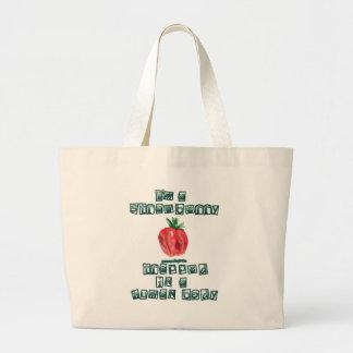 I'm a Strawberry ... Tote Bag