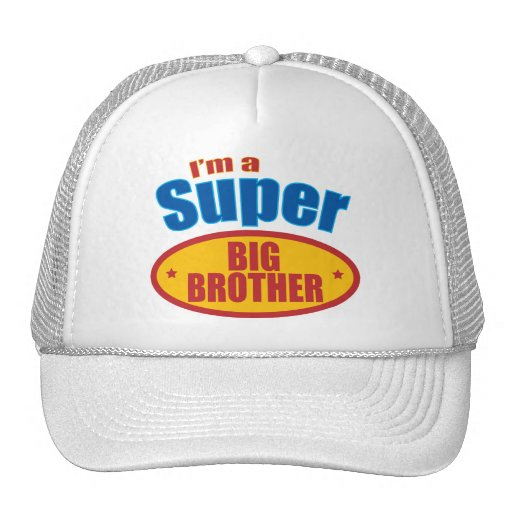 I'm a Super Big Brother Hat