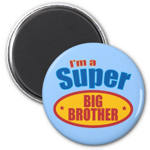 I'm a Super Big Brother Refrigerator Magnets