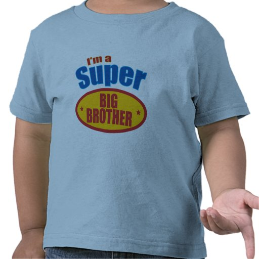 I'm a Super Big Brother Tshirts