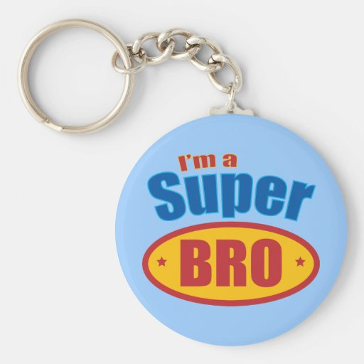 I'm a Super Bro Super Hero Brother Key Chain