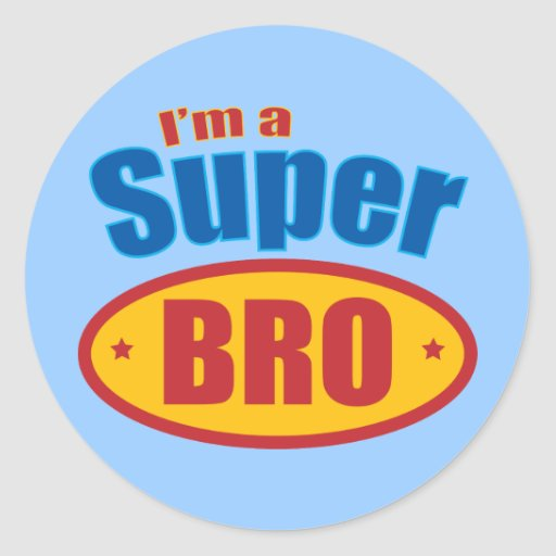 I'm a Super Bro Super Hero Brother Sticker