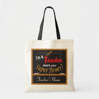 I'm A Teacher, What is your Superpower Budget Tote Bag
