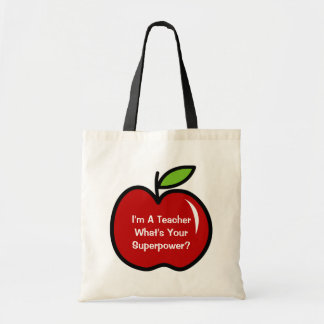 I'm a teacher what's your superpower tote bag