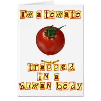 I'm a Tomato . . . Greeting Card