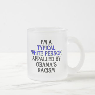 I'm a 'typical white person' appalled by... frosted glass coffee mug