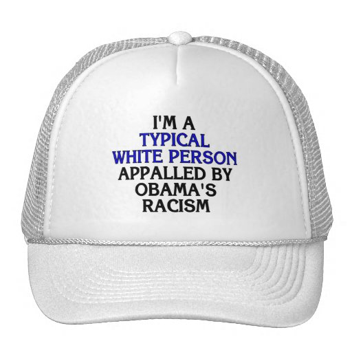I'm a 'typical white person' appalled by... trucker hats