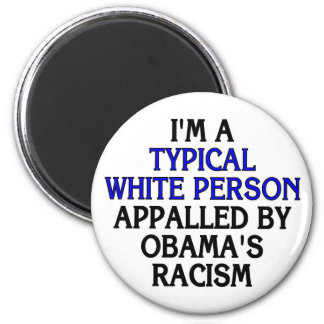 I'm a 'typical white person' appalled by... 6 cm round magnet
