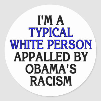I'm a 'typical white person' appalled by... round sticker