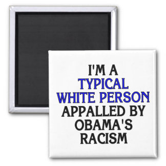 I'm a 'typical white person' appalled by... square magnet